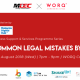 Common legal mistakes by startups